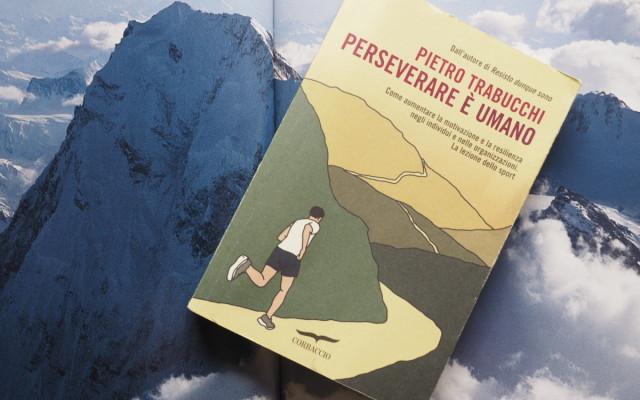 Libro – Perseverare è umano (Pietro Trabucchi) | Corbaccio ed.