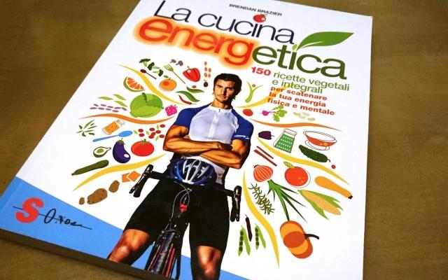 La Cucina Energetica – 150 ricette vegetali e integrali